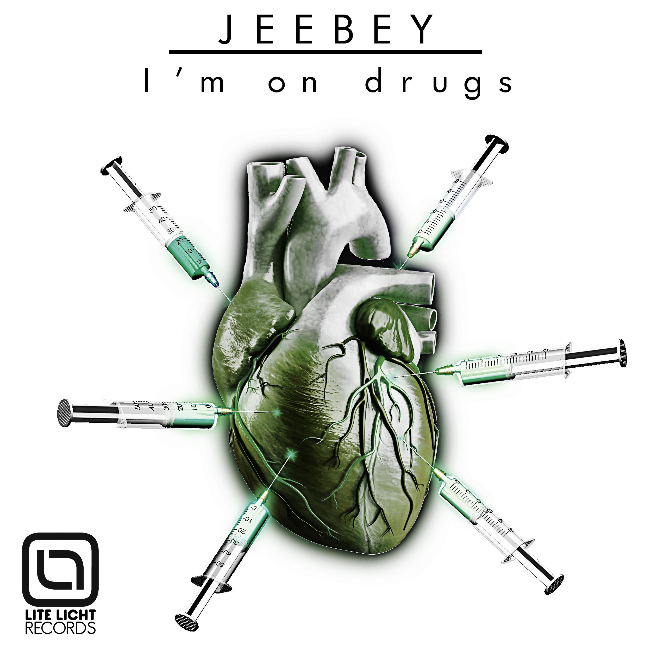 Jeebey - I'm on drugs
